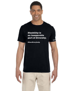 Black - Adult Unisex Softstyle Gildan t-shirt - 'Disability is an inseparable part of diversity'