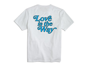 """Love is the Way"" Tee"