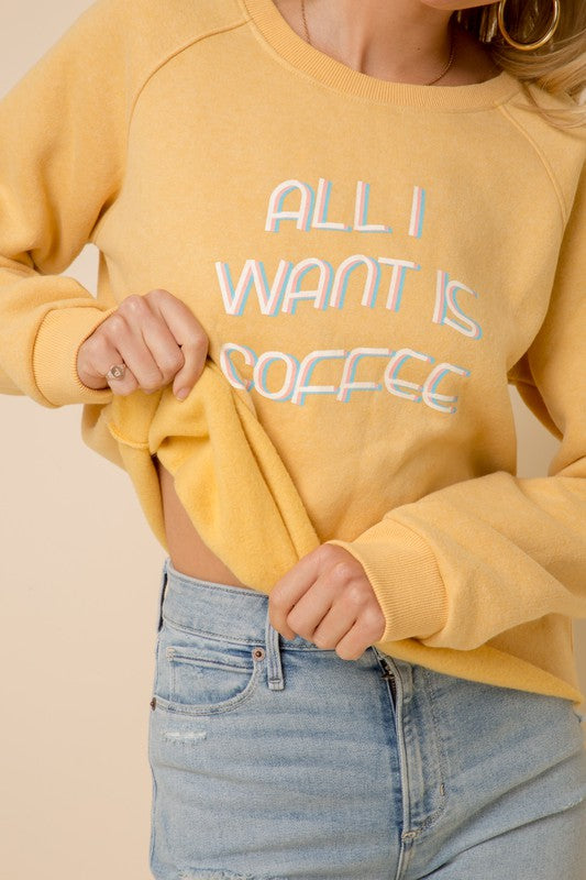 "Reversible ""All I Want Is Coffee"" Pullover"