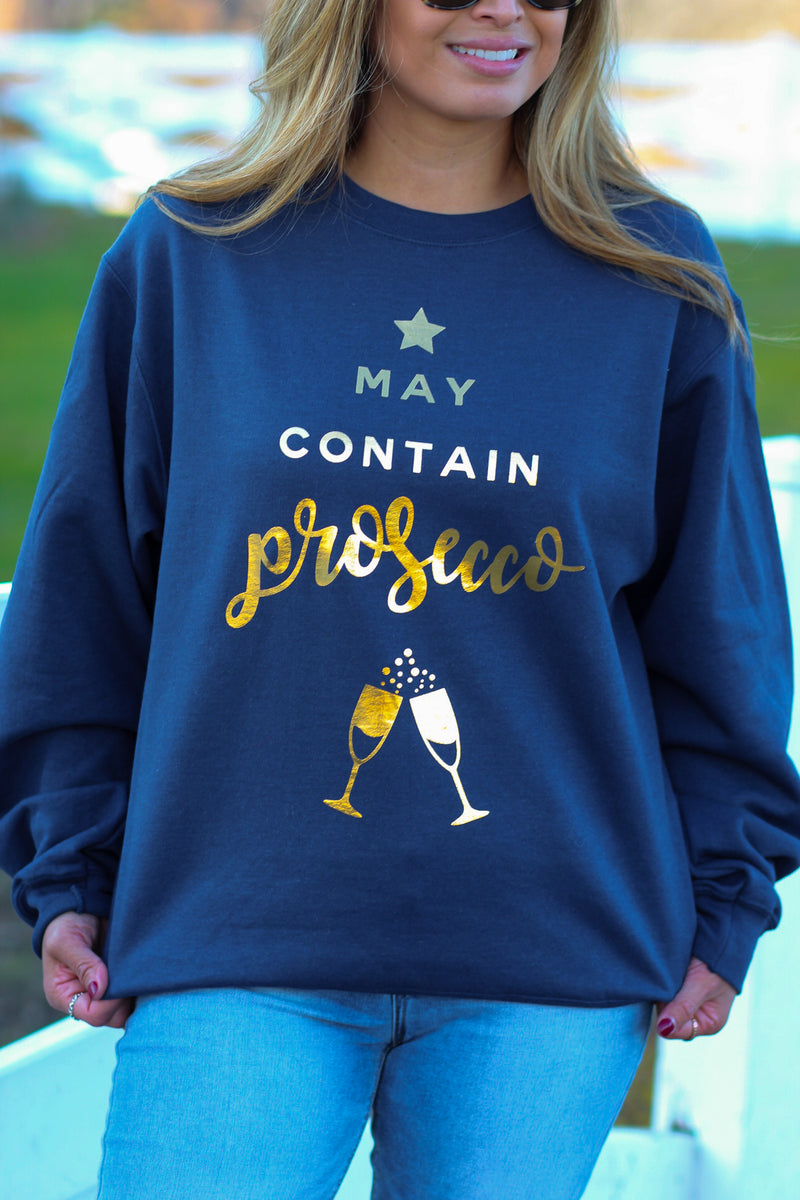 """May Contain Prosecco"" Graphic Sweatshirt"