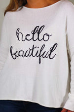 """Hello Beautiful"" Embroidered  Sweater"