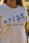 You Grow Girl Graphic Tee