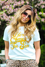 """Here Comes The Sun"" Graphic Tee"