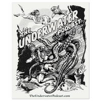 The Underwater Podcast B&W Posters