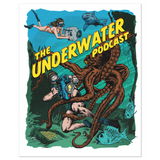 The Underwater Podcast Colour Posters