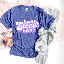 Load image into Gallery viewer, PREORDER Home Sweet Home T-Shirt