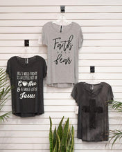 Load image into Gallery viewer, T-Shirt Faith over Fear