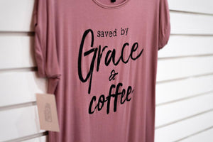 T-Shirt Saved by Grace and Coffee