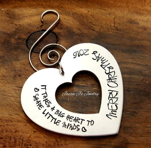 It Takes A Big Heart To Shape Little Minds Ornament-JazzieJ'sJewelry