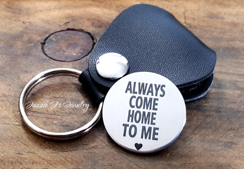 Always Come Home To Me Token with Case-JazzieJ'sJewelry