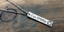 Load image into Gallery viewer, I Am Strong Sobriety Necklace-JazzieJ'sJewelry