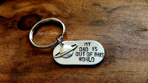 My Dad Is Out Of This World Keychain-JazzieJ'sJewelry