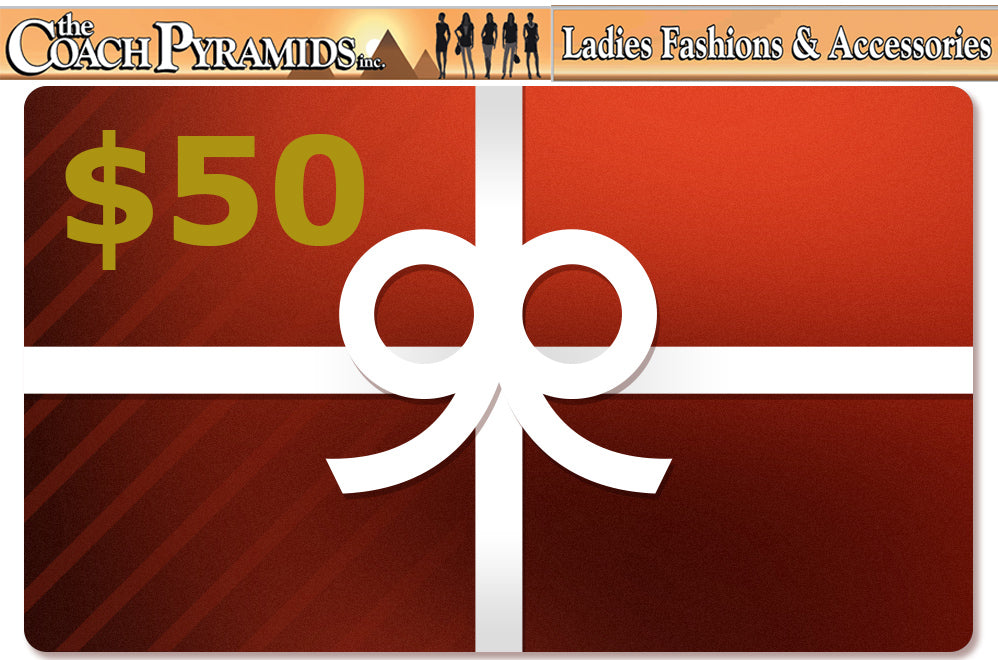 CA $50 Gift Card  (For use Online) - The Coach Pyramids