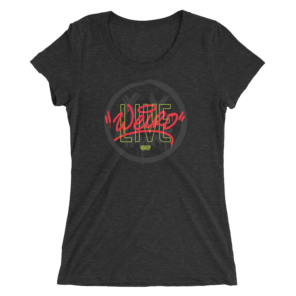 """Live Weird"" Ladies' short sleeve t-shirt"