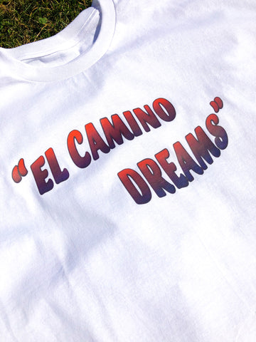"""El Camino dreams"" tee"