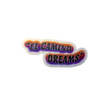 """El Camino Dreams"" sticker"