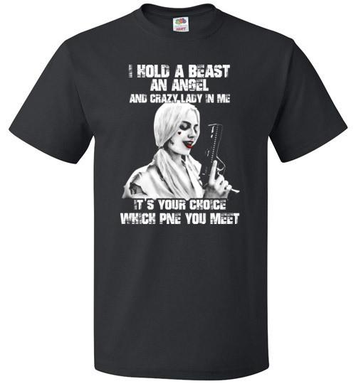 I hold a beast, an angel, and a madman in me shirt and hoodie