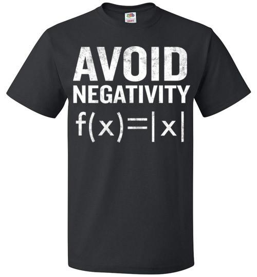 Avoid Negativity Funny Functions Math Student Teach