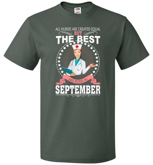 All Nurses Are Created Equal But The Best Are Born In September