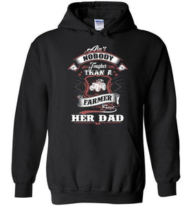 Ain't Nobody Tougher Than A Farmer Except Her Dad