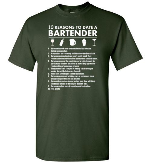 10 Reasons To Date A Bartender   Tshirts & Hoodies