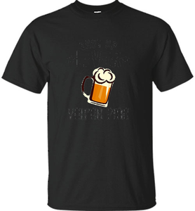 Shut Up Liver You're Fine Beer Lover St. Patty's T-Shirt - Shirt