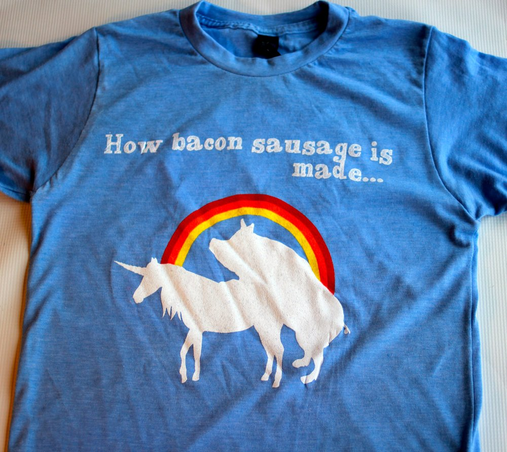 T-Shirt:  How Bacon Sausage is Made...