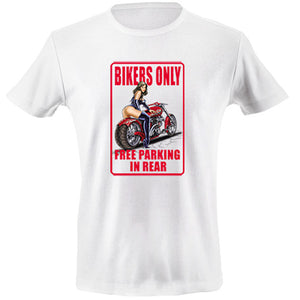 Bikers only free parking in rear T-shirt - mmzone
