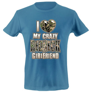 I love my redneck girl friend T-shirt