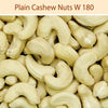 Plain Cashew Nuts W 180 : Dry Fruits & Nuts - Mangalore Spice