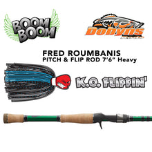 "Load image into Gallery viewer, Dobyns Fred ""Boom Boom"" Roumbanis K.O. Flippin' Rod"