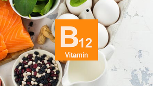 Vitamin B12 - What You Need To Know