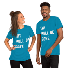 "Load image into Gallery viewer, Victorious ""Thy Will Be Done"" Short-Sleeve Unisex T-Shirt (White letters)"