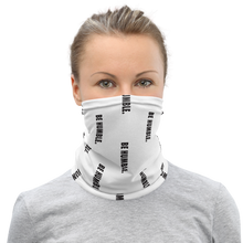 Load image into Gallery viewer, BE HUMBLE. Neck Gaiter