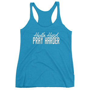 Hustle Hard Pray Harder Women's Racerback Tank