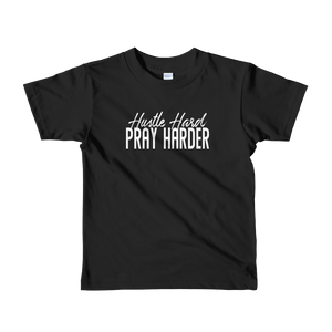 Hustle Hard Pray Harder short sleeve kids t-shirt