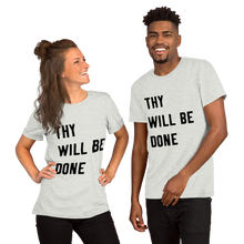 "Load image into Gallery viewer, Victorious ""Thy Will Be Done"" Short-Sleeve Unisex T-Shirt"