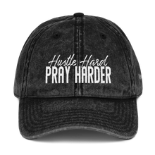 Load image into Gallery viewer, Hustle Hard Pray Harder Vintage Cotton Twill Cap