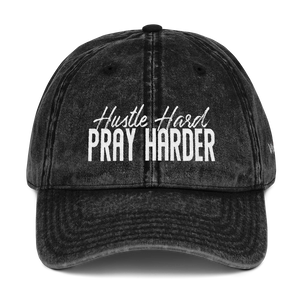 Hustle Hard Pray Harder Vintage Cotton Twill Cap