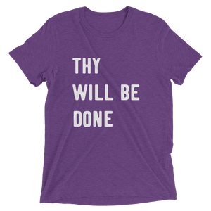 Thy Will Be Done Short Sleeve Unisex t-shirt