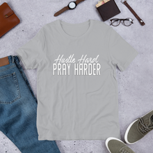 Load image into Gallery viewer, Hustle Hard Pray Harder Short-Sleeve Unisex T-Shirt