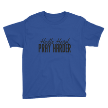 Load image into Gallery viewer, Hustle Hard Pray Harder Black Youth Short Sleeve T-Shirt