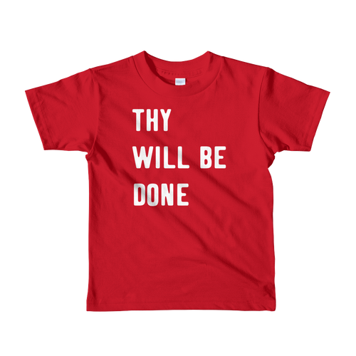 Thy Will Be Done short sleeve kids t-shirt