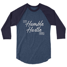 Load image into Gallery viewer, Stay Humble Hustle Hard 3/4 sleeve raglan shirt