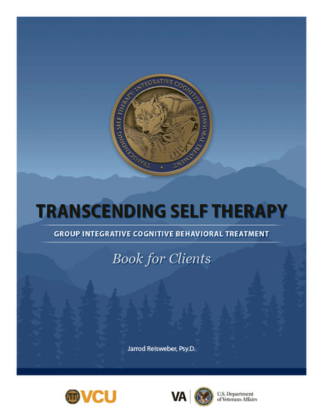Transcending Self Therapy: Group Integrative Cognitive Behavioral Treatment - Book for Clients