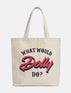 What Would Dolly Do Market Canvas Tote