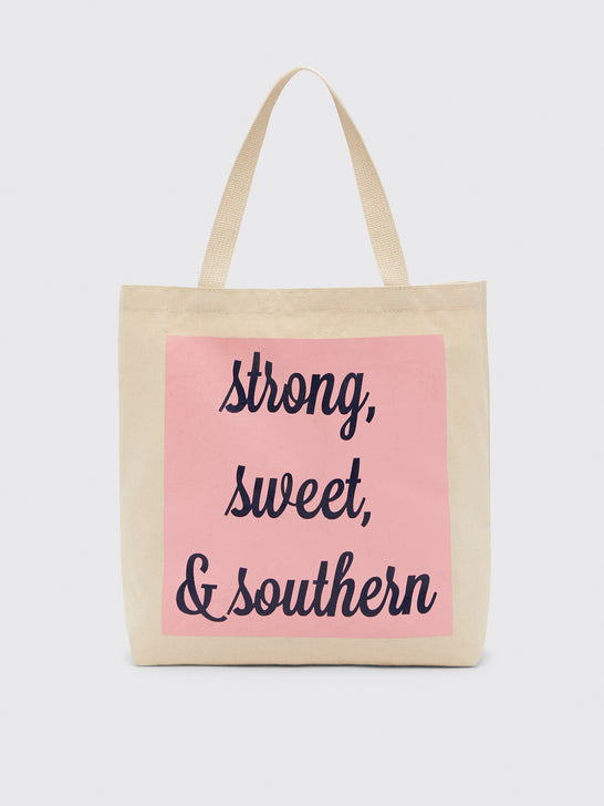 Strong Sweet & Southern Tote
