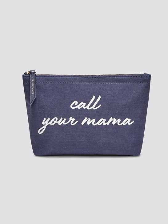 Call Your Mama Canvas Pouch