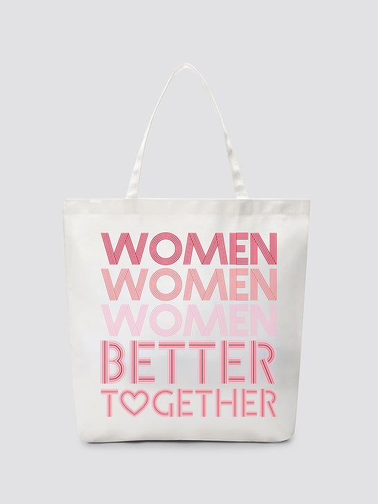 Women Better Together Tote*