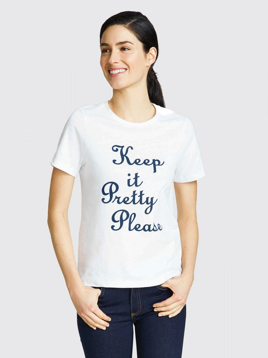 Keep It Pretty Please Tee